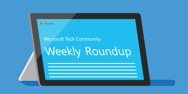 The August 23rd Weekly Roundup is Posted! - Microsoft Tech